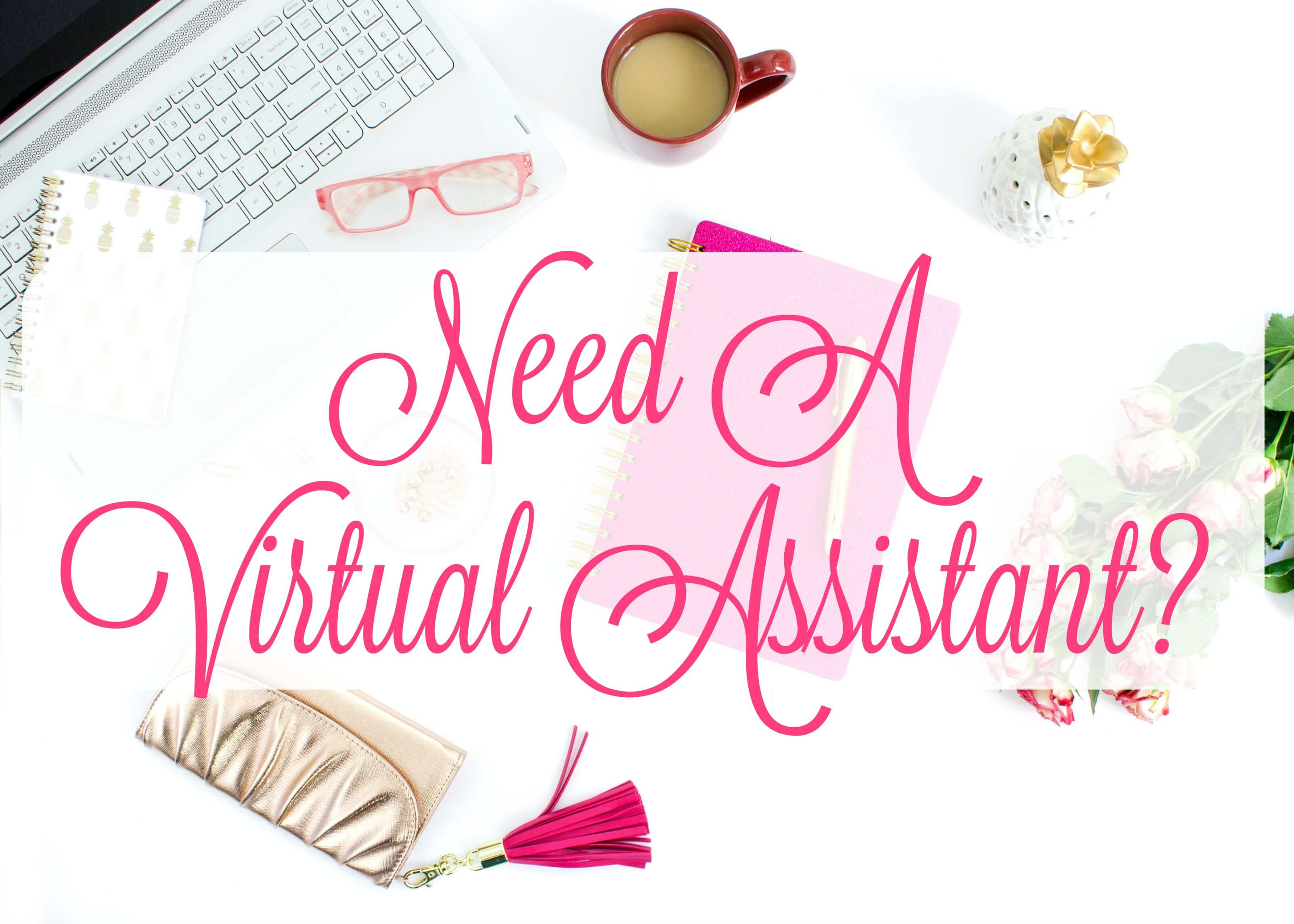 Hire me as your Virtual Assistant