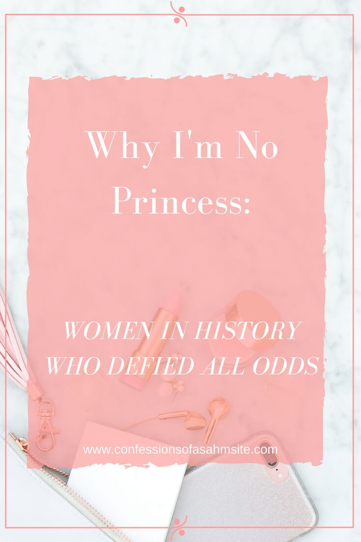Why I'm no Princess. Interesting concept of why we shouldn't want to be princesses. Great points!