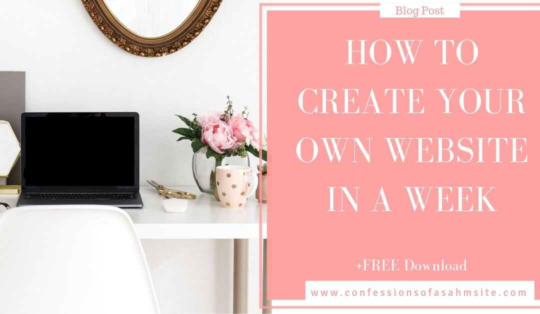 How to Create Your Own Website In a Week