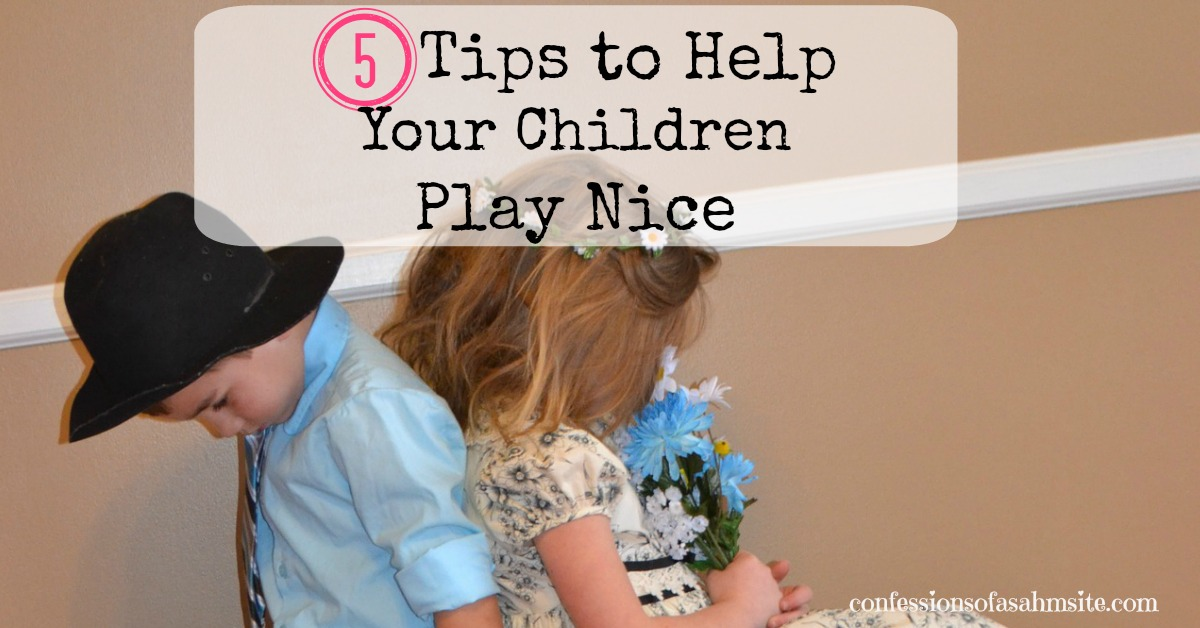 5 Tips To Help Your Children Play Nice