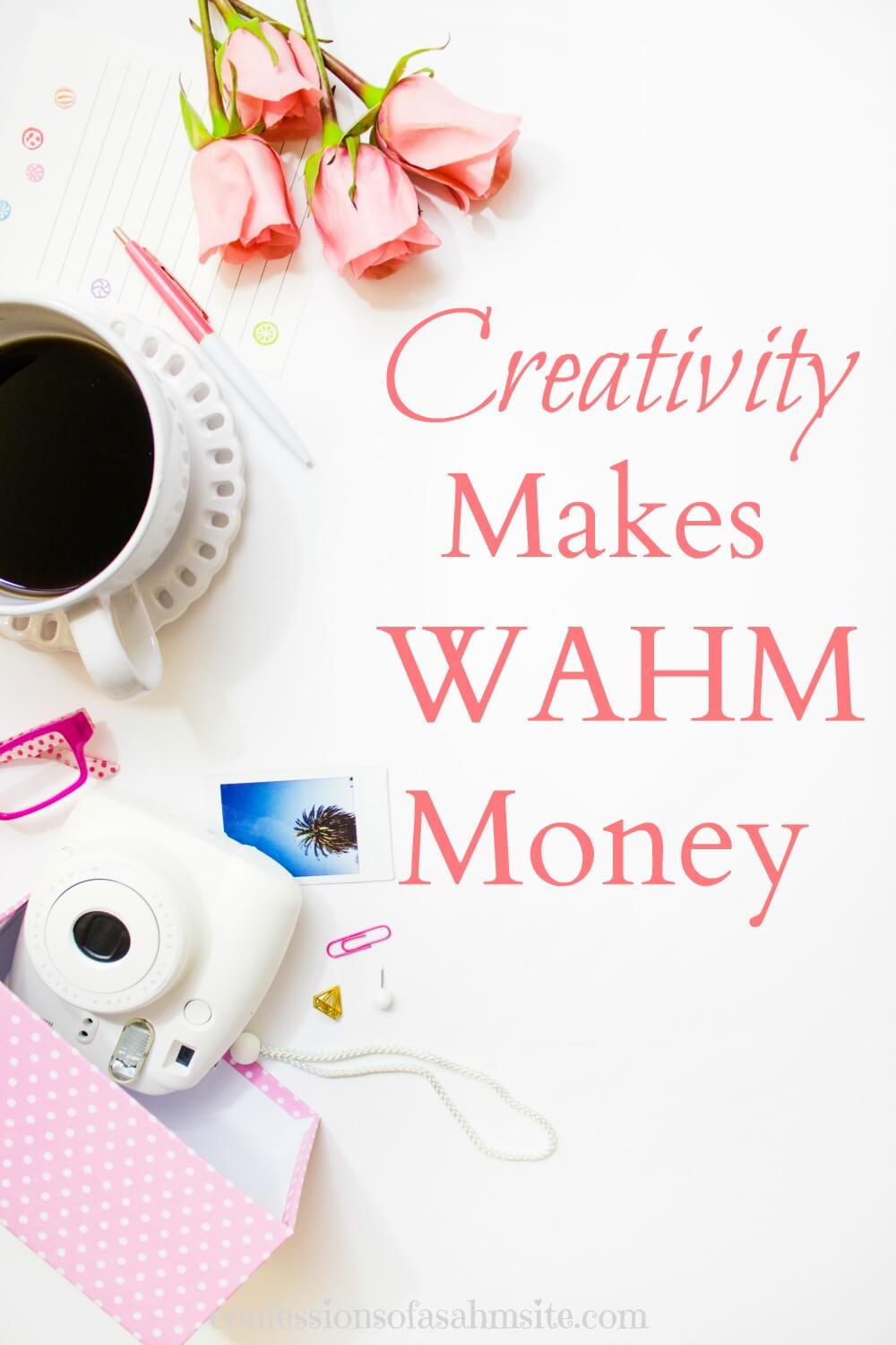 Creativity Makes WAHM Money. Do you have a creative side? Read how this mom makes money from doing what she loves.