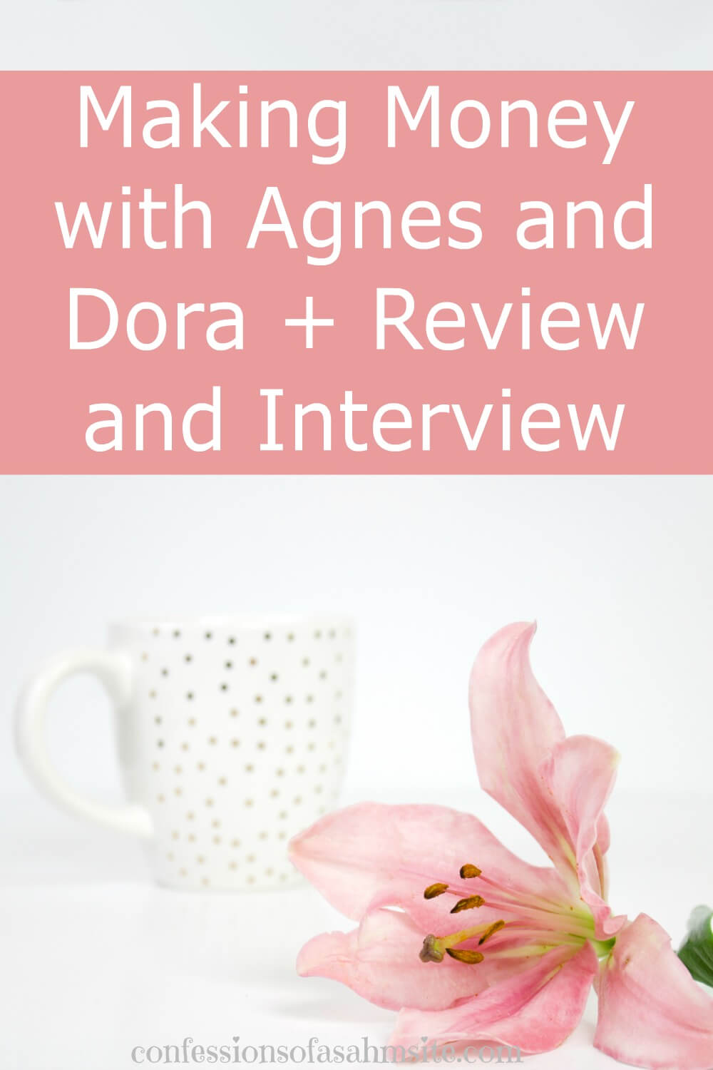 Feature Friday: Making Money with Agnes and Dora + Review and Interview. If you wish to stay at home and enjoy shopping for clothes, then this work at home opportunity is just for you. Read how this mom is able to make income with Agnes and Dora.