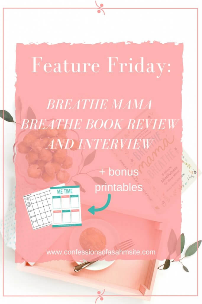 Feature Friday: Breathe Momma Breathe Book Review and Interview