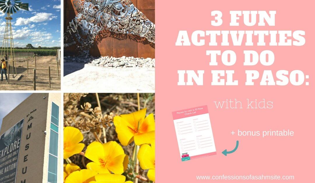 3 Fun Activities to Do in El Paso With Kids