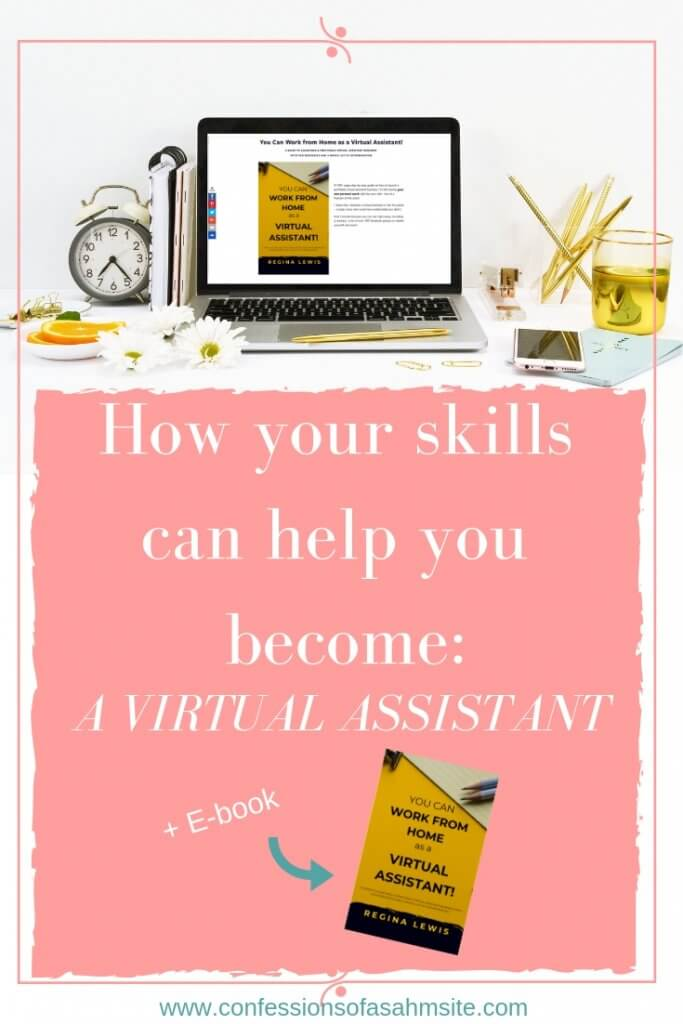 How your skills can help you become a virtual assistant.