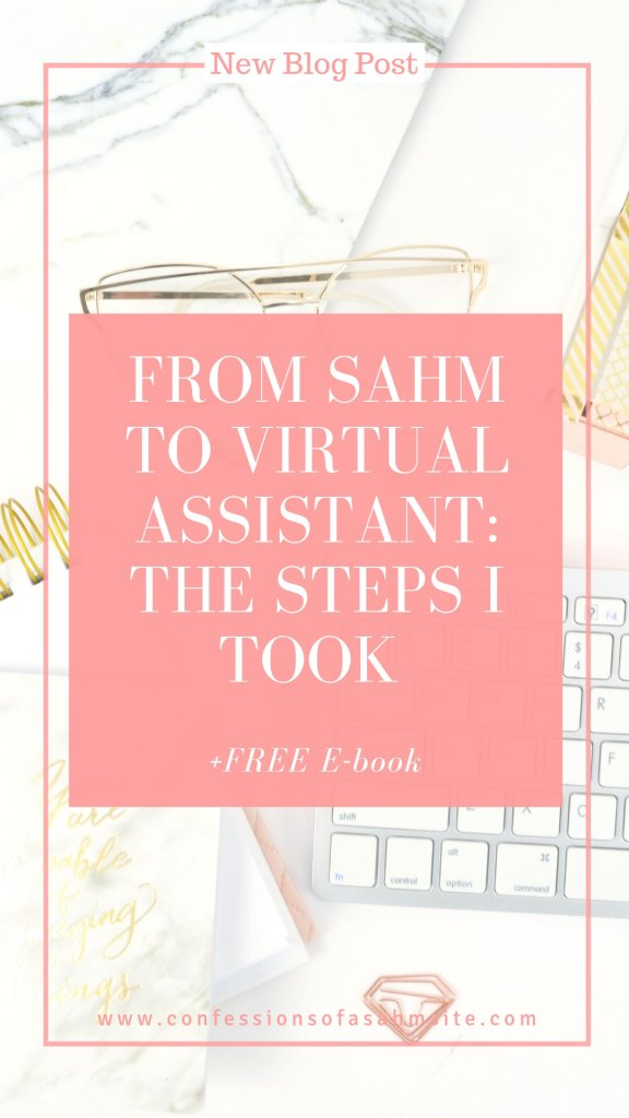 From SAHM to Virtual Assistant: The Steps I took
